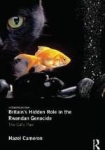 Britain's Hidden Role in the Rwandan Genocide: H Cameron